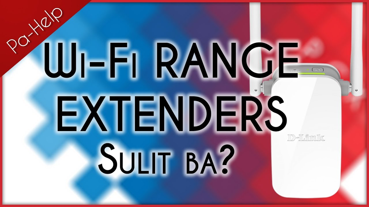 Wi-Fi Range Extenders – Sulit ba? – PA-HELP | PCXTV – PC Express' Official YouTube Channel
