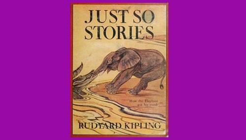 Kipling Just So Stories