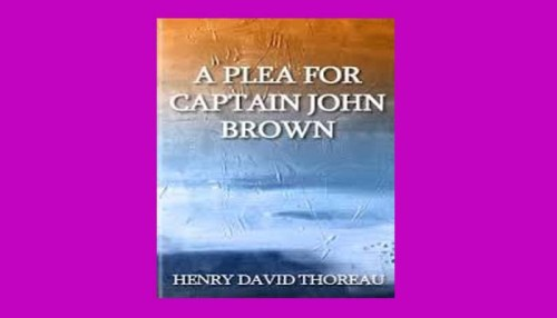 A Plea For Captain John Brown