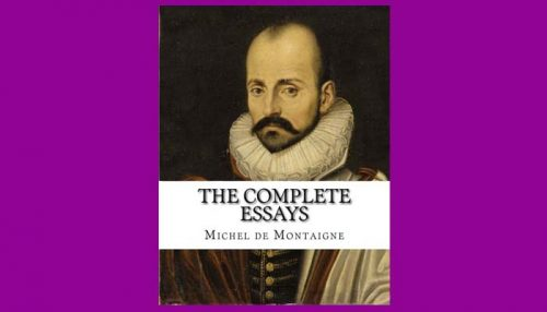 Montaigne Essays