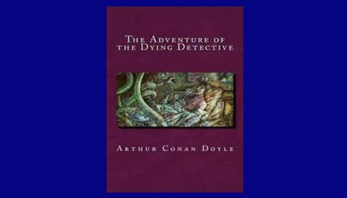 The Adventure Of The Dying Detective Book