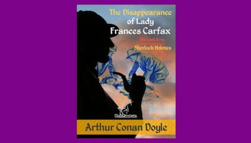 The Disappearance Of Lady Frances Carfax Book