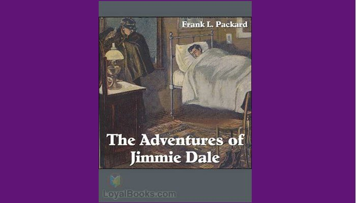 Download The Adventures Of Jimmie Dale By Frank L Packard