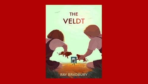 summary of the veldt