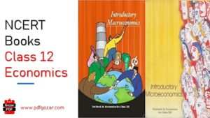 (PDF) NCERT Books For Class 12 Economics 2021: Download Here!