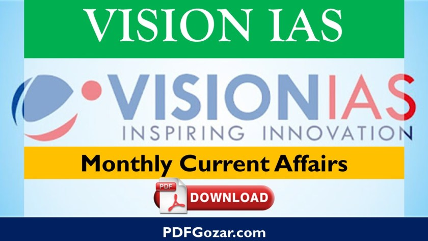 Vision IAS Monthly Current Affairs Pdf Download