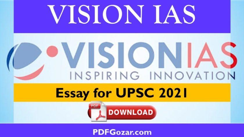 Vision IAS Essay for UPSC 2021 PDF