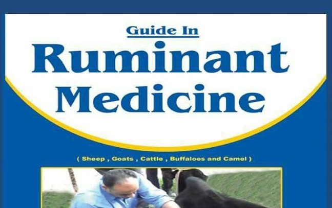 Guide in Ruminant Medicine 2nd Edition (Sheep,Goat,Cattle,Buffaloes and Camel)