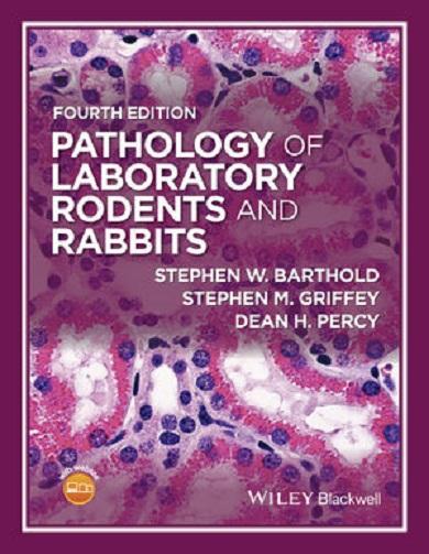 Pathology of Laboratory Rodents and Rabbits 4th Edition