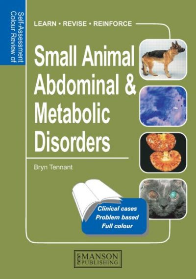Small Animal Abdominal and Metabolic Disorders, Self-Assessment Color Review Pdf Free download