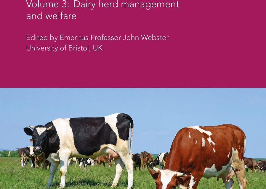 Achieving Sustainable Production of Milk, Volume 3 Dairy Herd Management and Welfare