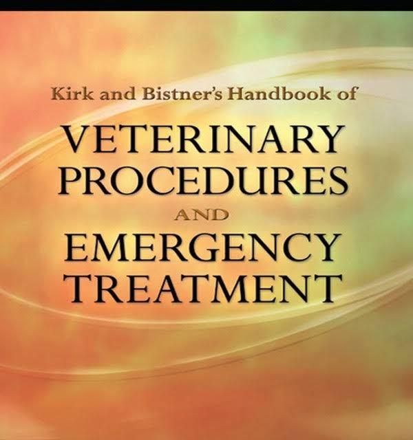 Kirk & Bistner's Handbook of Veterinary Procedures and Emergency Treatment PDF