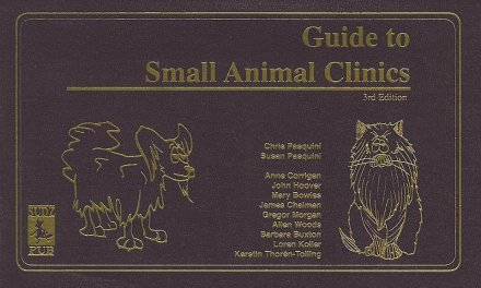 Tschauner's Guide to Small Animals Clinics 2nd, 3rd Editions