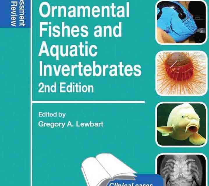 Ornamental Fishes and Aquatic Invertebrates: Self-Assessment Color Review 2nd Edition PDF