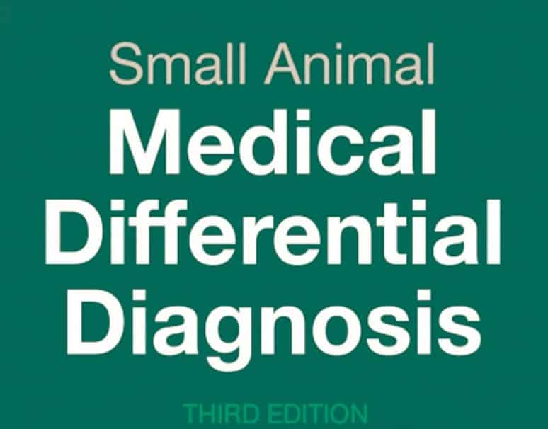 Small Animal Medical Differential Diagnosis: A Book of Lists 3rd Edition PDF