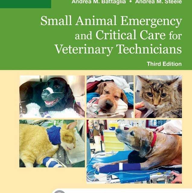 Small Animal Emergency and Critical Care for Veterinary Technicians 3rd Edition