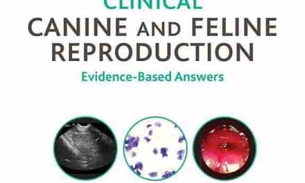 Clinical Canine and Feline Reproduction: Evidence-Based Answers PDF