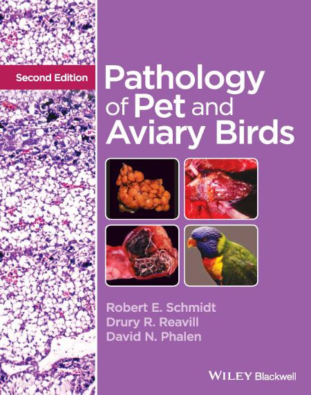 Pathology of Pet and Aviary Birds 2nd Edition