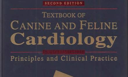 Textbook of Canine and Feline Cardiology: Principles and Clinical Practice, 2nd edition