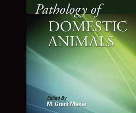 Jubb, Kennedy & Palmer's Pathology of Domestic Animals Volume 1 – 6th Edition
