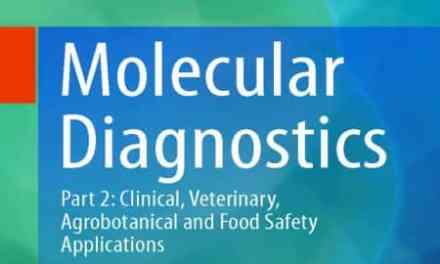 Molecular Diagnostics: Part 2: Clinical, Veterinary, Agrobotanical and Food Safety Applications
