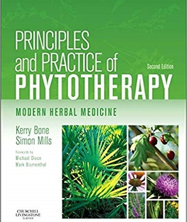 Principles and practice of phytotherapy modern herbal medicine 2nd edition