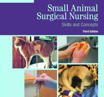 Small Animal Surgical Nursing 3rd Edition
