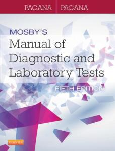 Mosby s manual of diagnostic and laboratory tests, 5th edition