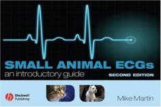 Small Animal ECGs: An Introductory Guide 2nd Edition