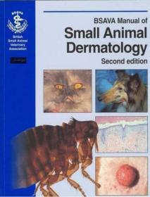 Manual of Small Animal Dermatology 2nd Edition