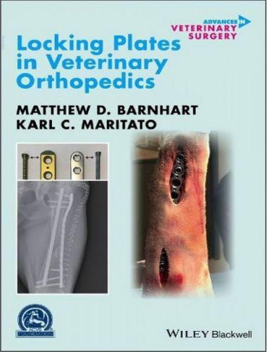 Locking Plates and Implants in Veterinary Orthopedics
