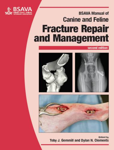 Canine and Feline Fracture Repair and Management 2nd Edition