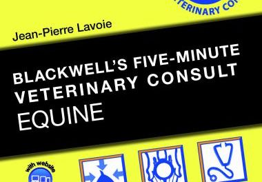 Blackwell's Five-Minute Veterinary Consult – Equine Third Edition