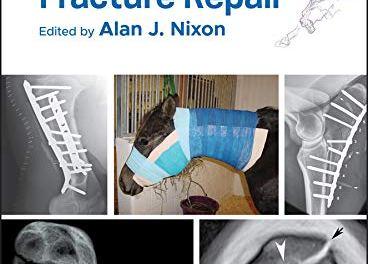 Equine Fracture Repair Second Edition
