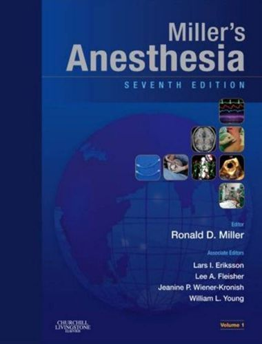 Miller's Anesthesia 7th Edition