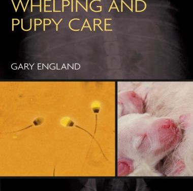 Dog Breeding Whelping and Puppy Care 1st Edition