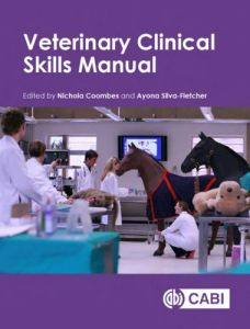 Veterinary Clinical Skills Manual 1st Edition