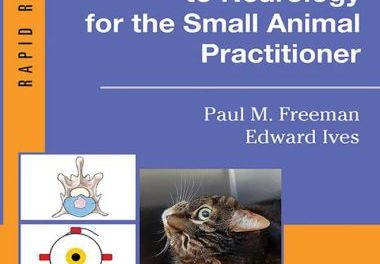 A Practical Approach to Neurology for the Small Animal Practitioner 1st Edition