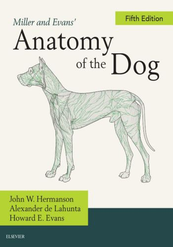 Miller and Evans' Anatomy of the Dog 5th Edition