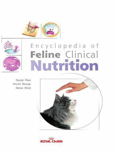 Encyclopedia of Feline Clinical Nutrition