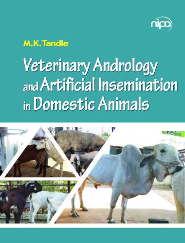 Veterinary Andrology And Artificial Insemination In Domestic Animals
