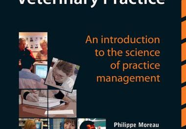 Essentials of Veterinary Practice, an Introduction to the Science of Practice Management