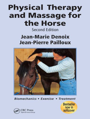 Physical Therapy and Massage for the Horse 2nd Edition