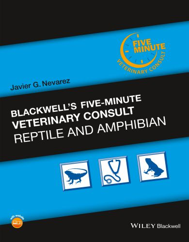 Blackwell's Five-Minute Veterinary Consult: Reptile and Amphibian 1st Edition