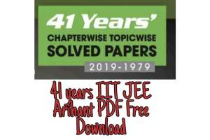 41 years IIT JEE Arihant PDF Free Download