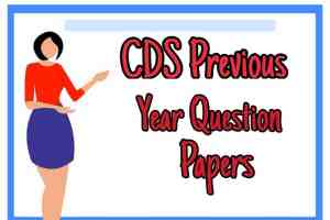 CDS Previous Year Question Paper