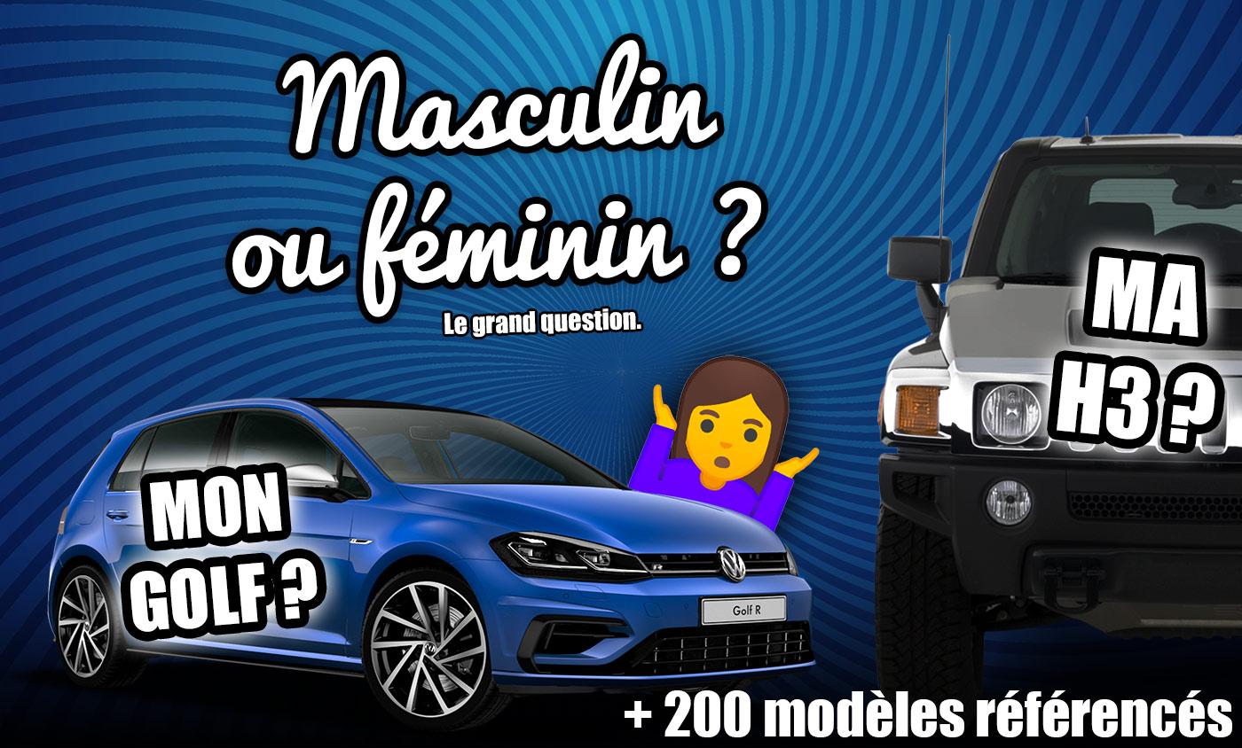 Nom de voiture masculin ou féminin