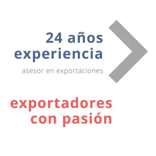 24 años experiencia asesor en exportaciones