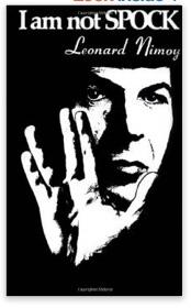 I_Am_Not_Spock__Leonard_Nimoy__9781568496917__Books_-_Amazon_ca