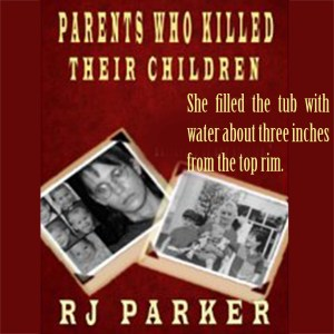 Excerpt from Parents Who Kill Their Children